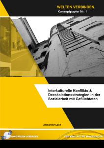 Interkulturelle Konflikte & Deeskalationsstrategin in der Sozialarbeit mit Geflüchteten.